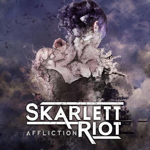 Skarlett Riot - Affliction