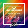 Sunset Bros & Mark McCabe - I'm Feeling It (Paul Gannon Remix)[FREE DOWNLOAD]