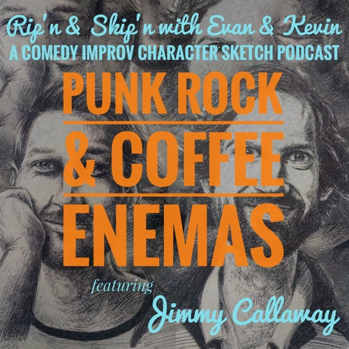 Ep 80 - Punk Rock & Coffee Enemas Feat. Jimmy Callaway
