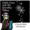 Little Love And The Friendly Vibes - A Lovely Little Chrsitmas - 03 - Walking In The Air