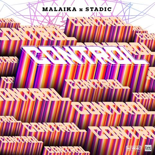 Malaika X Stadic - Control [Stadic Music]