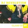 DJ Revolution: Class of '87