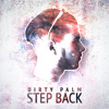 Dirty Palm - Step Back