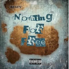 Nothing For Free (Prod. Wavgods)