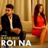Roi Na Bass Mix Ninja-Man7teen