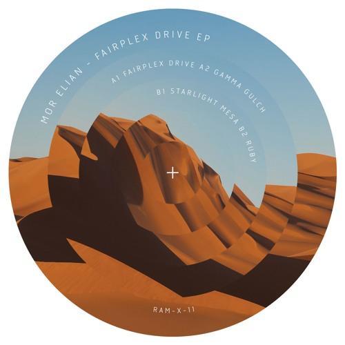 RAM-X-11 - Mor Elian - Fairplex Drive EP
