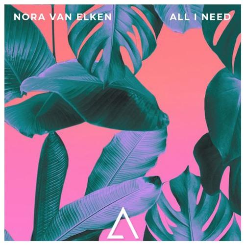 Nora van Elken - All I Need