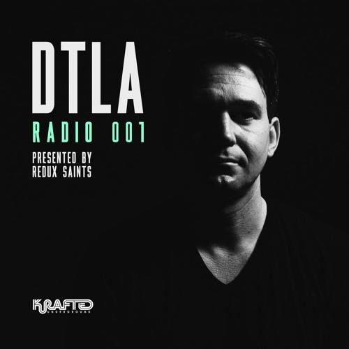 DTLA Radio 001 - Redux Saints
