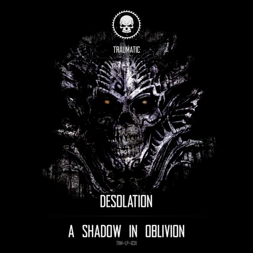 TRM-LP-031 Desolation - A Shadow In Oblivion