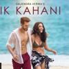 Ik Kahani Song - Gajendra Verma - Vikram Singh - Ft. Halina K - T - Series