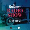 DJ Cruz - The Unashamed Radio Show (Episode 51)
