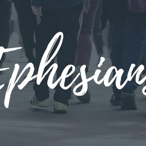 Ephesians: Week 11
