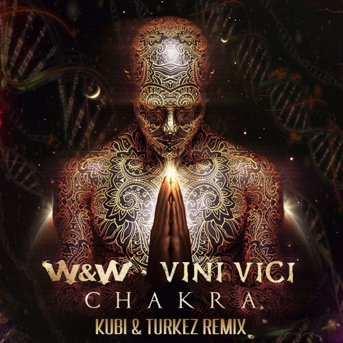 Chakra (Kubi & Turkez Remix)[FREE DOWNLOAD]