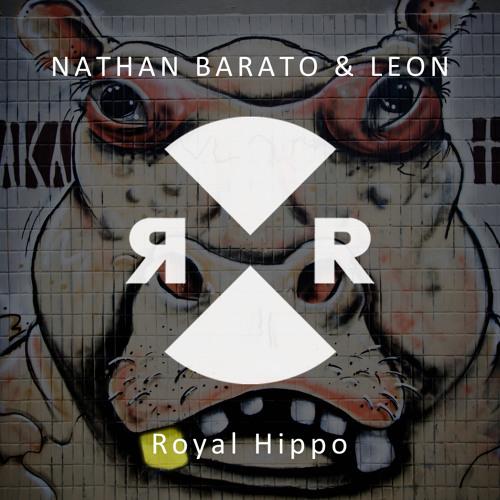 Nathan Barato & Leon - Royal Hippo