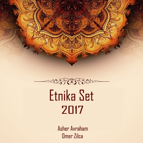 Etnika Set 2017 -  Asher & Omer