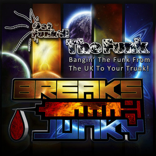 Get Funk'd! The Funk Series - Breaksjunky
