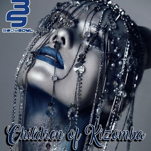 Dj Bodysoul - Children Of Kizomba (urbankiz/tarraxo)