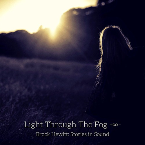Light Through The Fog -∞- (feat. Reade Snair)