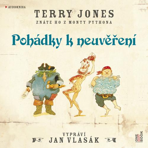 Terry Jones - Pohádky k neuvěření / vypráví Jan Vlasák - demo - OneHotBook