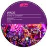 Wade- Bump N Grind (De La Swing remix)