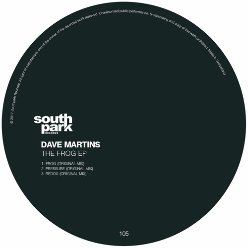 Dave Martins - The Frog EP [Southpark Records 105]