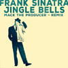 Frank Sinatra - Jingle Bells (Mack The Producer - remix)