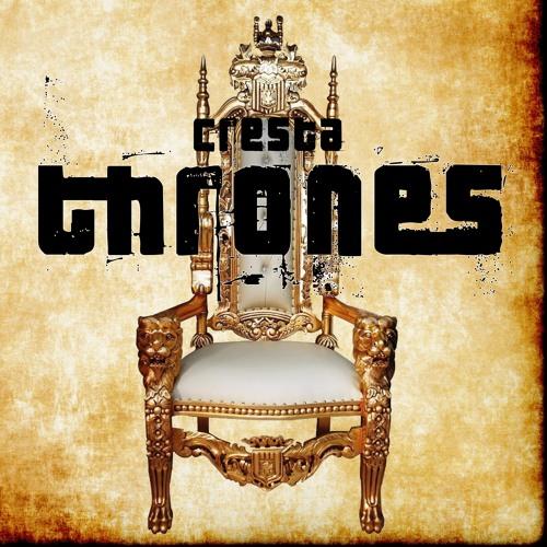 CRESTA - Thrones