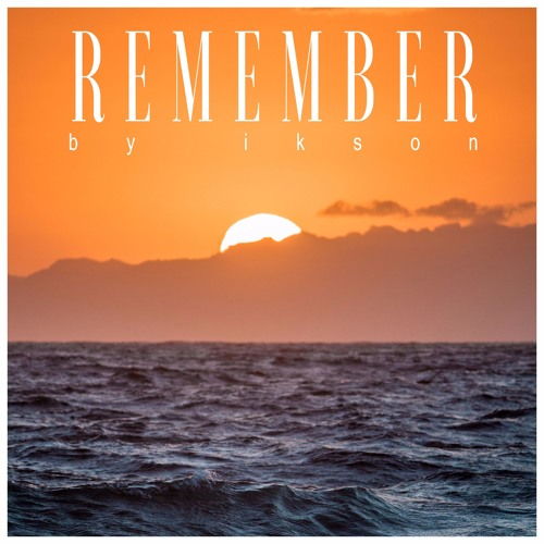 Remember (Free Download)