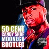 50 Cent - Candy Shop (Moonego Bootleg) [FREE DOWNLOAD] link in description