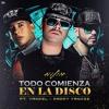 Wisin x Yandel x Daddy Yankee - Todo Comienza En La Disco