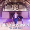 Fire And Rain - James Taylor Cover by Phil Thompson