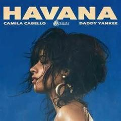 Camila Cabello Ft. Daddy Yankee - Havana