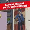 #54, la folle semaine du jeu vidéo français