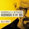 Maissouille & Dr.Peacock - Heisenberg is my god (Billx remix)