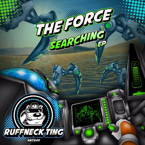 The Force - Searching EP - RNT 049