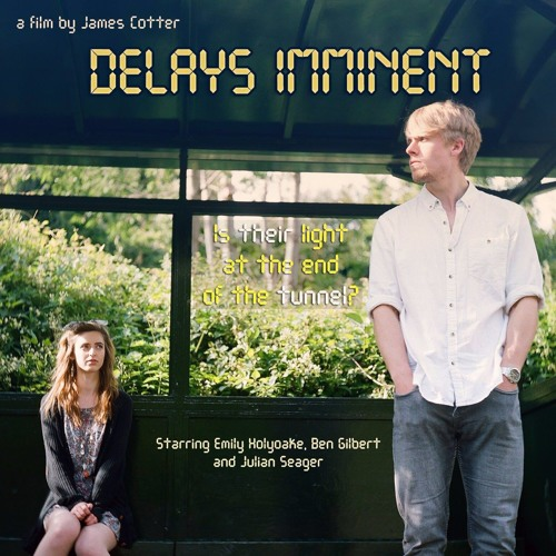 Delays Imminent OST - All Change