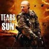 Tears of the Sun [Original  Soundtrack]