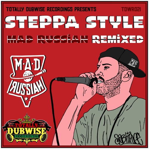 Totally Dubwise Recordings Presents-Steppa Style-Mad Russian Remixed-(TDWR021)