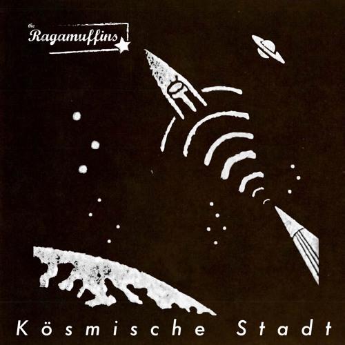 The Ragamuffins - Kosmische Stadt