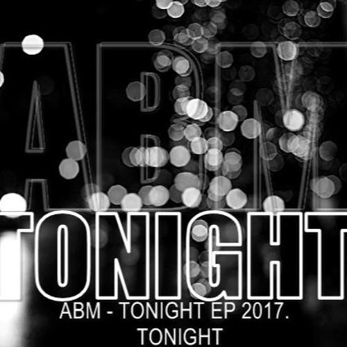 ABM - Tonight
