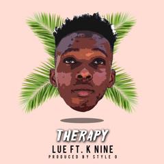 Therapy Ft K Nine (Prod by Style O)