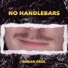 Logan Paul - No Handlebars (Official Audio)