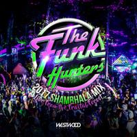 The Funk Hunters - The Funk Hunters 2017 SHAMBHALA MIX