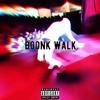 Boonk Walk - Boonk (Prod. by Dj Tree Gotti)