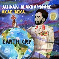 Jahdan Blakkamoore Feat. Akae Beka - Earth Cry