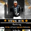 House mixtape part 3 --mixed by Dj Tynash Mount Zion
