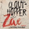 A.K.A Zae - Clout Hopper (Prod. Izak & Sexysnakebeats)