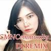 🎶Sayang - Via Vallen DJ Remix 2017 (CMNCommunity)