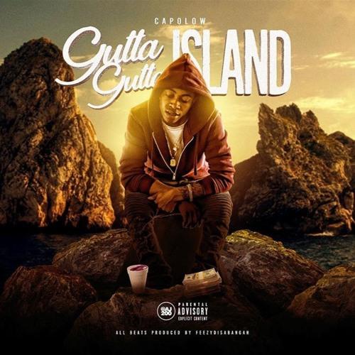 Gutta Gutta Island [Prod. FeezyDisABangah]