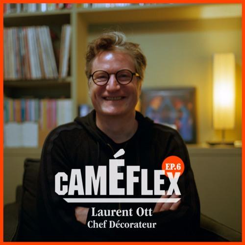 EP06. Laurent Ott : Faire sérieusement un métier amusant